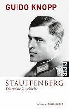 Stauffenberg: Die wahre Geschichte<BR>In Zusammenarbeit ... | Buch | Zustand gut