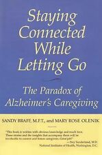 Staying Connected While Letting Go: The Paradox of Alzheimer's Caregiv-ExLibrary