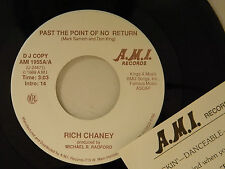 Rich Chaney 45 PAST THE POINT OF NO RETURN / same song~M-Tennessee c+w