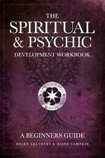 Spiritual & Psychic Development Workbook - A Beginners Guide: By Helen Leathe...