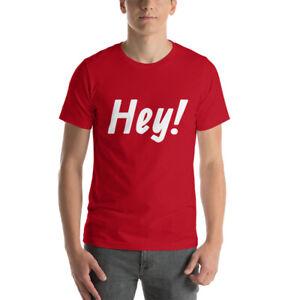 Short-Sleeve Unisex T-Shirt - Hey T shirt
