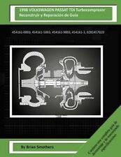 1998 VOLKSWAGEN PASSAT TDI Turbocompresor Reconstruir y Reparación de Guía :...