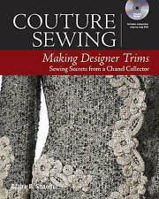 Couture Sewing: Making Designer Trims by Claire B. Shaeffer (Paperback, 2016)