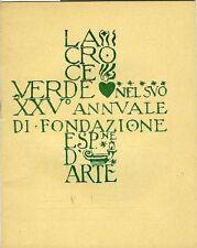 La Croce Verde nel suo XXVø annuale di fondazione. Esposizione d'arte. Modena, 3