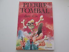 PIERRE TOMBAL T15 EO1997 TBE/TTBE CHUTE D'OS EDITION ORIGINALE