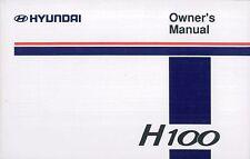 1994 HYUNDAI H100 BETRIEBSANLEITUNG HANDBUCH OWNER'S MANUAL HANDBOOK ENGLISCH.