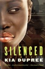 Silenced by Kia DuPree new hardcover Book Club edition Urban fiction