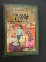 Cartonato, Piccole donne, L. M. Alcott , 1a ed. Mondadori 1981, ill. meregaglia