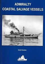 Admiralty Coastal Salvage Vessels by Sowdon Design & Sevice 1943-1993 NEW