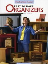 Easy to Make Organizers: Woodworking for Women