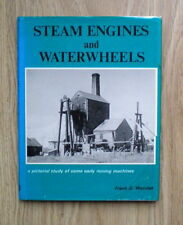 Steam Engines and Waterwheels: A Pictorial Study of Some Early Mining Machines