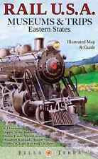 Rail USA Museums & Trips Eastern States 413 Train Rides & Rail Heritage Sites