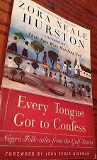 Every Tongue Got to Confess Negro Folk-tales Gulf States Folklore Hurston 1st Ed