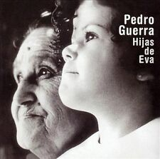 Hijas de Eva by Pedro Guerra (CD, Jul-2003, BMG dist...