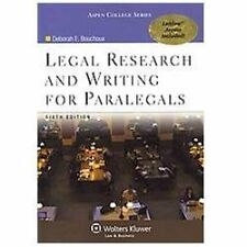 Legal Research and Writing for Paralegals 6e by Deborah E. Bouchoux (2011,...