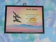 "Brand New ""Be My Friend"" Timber Sign/Plaque for sale *Free Post"