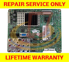 Samsung LN52A580P6FXZA Main Board *** REPAIR SERVICE *** TV Cycling On and OFF