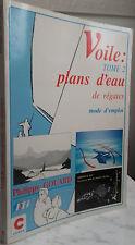 1990 VOILE TOME2 PLANS D'EAU DE REGATES par P.GOUARD chez CIRON IN4