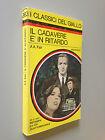A.A. FAIR - IL CADAVERE E' IN RITARDO , Giallo Mondadori n.263 (1977)