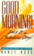 Good Morning Isn't It a Fabulous Day: Parables for Wives and Mothers