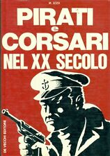 IZZO M., Pirati e corsari nel XX secolo