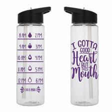 Water Tracker – I Gotta Good Heart But This Mouth Sports Water Bottle 24 Oz