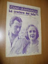 CINEMA CINE-ROMANZO N.183 1931 LA CROCIERA DEL FOLLE CONRAD NAGEL KAY JOHNSON