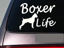 "Boxer life 6"" sticker *E757* boxer ear decal vinyl rescue dog"