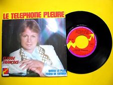 Vinyle 45T SP CLAUDE FRANCOIS LE TELEPHONE PLEURE /QUAND LA PLUIE/ DISQUE FLECHE