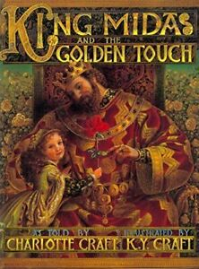 King Midas and the Golden Touch by Charlotte Craft #16208