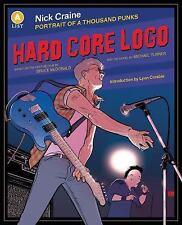 A List: Hard Core Logo : Portrait of a Thousand Punks by Nick Craine (2017,...