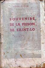SOUVENIRS DE LA PRISON DE SAINT-LO IMPRIMERIE LECLEC SAINT LO 1945 EDITION  ORIG
