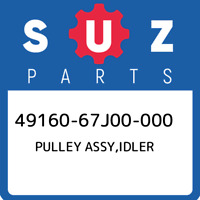 49160-67J00-000 Suzuki Pulley assy,idler 4916067J00000, New Genuine OEM Part