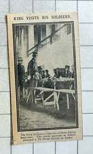 1915 King Of Greece Visits Soldiers During Mealtime Athens Garrison