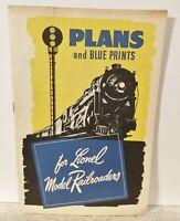 VINTAGE! Plans and Blue Prints for Lionel Model Railroaders (1945)