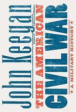The American Civil War a Military History John  Keegan Hard Bound