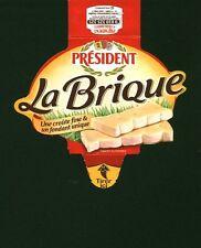 Etiquette de Fromage  Président - La Brique  une Croute ...carton    N° 7