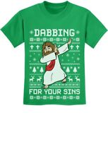 Dabbing For Your Sins Funny Jesus Dab Ugly Christmas Youth Kids T-Shirt Xmas
