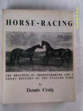 Horse-Racing. Dennis Craig. 1963. 3rd edn. H/b. D/w. Illus. VG.