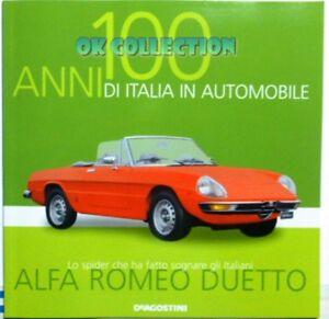 LIBRO FASCICOLO 100 ANNI ITALIA AUTOMOBILE DEAGOSTINI : ALFA ROMEO DUETTO (09)