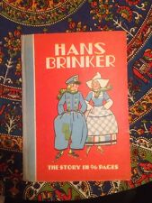 Hans Brinker The Story In 96 Pages