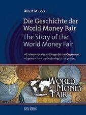 The History of the World Money Fair, 1. Edition. 2011