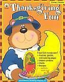 Holiday Fun Bks.: Thanksgiving Fun by Carson-Dellosa Publishing Staff (2002, Pap