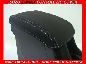 ISUZU D-MAX  NEOPRENE  CONSOLE LID COVER (WETSUIT MATERIAL) MAY 2012 - JUNE 2020