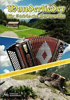 Steirische Harmonika Noten : Wanderlieder für Steirische Harmonika GRIFFSCHRIFT