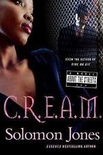 C.R.E.A.M.: By Solomon Jones