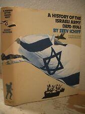 A HISTORY OF THE ISRAELI ARMY 1870 - 1974 Rothstein 1st Edition HC/DJ Israel War