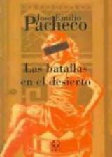 Las batallas en el desierto Spanish Edition