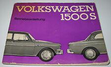 Betriebsanleitung VW 1500 S Typ 3 Bedienungsanleitung Handbuch Bordbuch 08/1963!