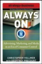 Always on: Advertising, Marketing, and Media in an Era of Consumer Control (Pape